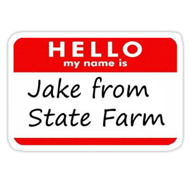 It's just a graphic of Jake From State Farm Name Tag Printable for high resolution